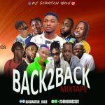 DJ Scratch Ibile – Back2Back Mix