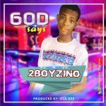 2boyzino — God Says