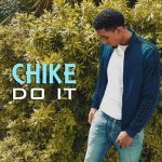 Chike — Do It