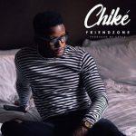 Chike — Friendzone