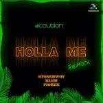 DJ Coublon ft. Stonebwoy Klem Fiokee – Holla Me Remix