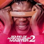 DJ Lawy — Sound Of African Drum Master 2 (Instrumental)