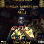 DJ Linkup — AfroBeatz Bashment 2021 Mix Vol. 1