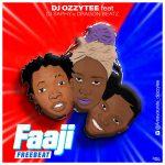 DJ Ozzytee ft. DJ Saphy x Dragon Beatz — Faaji Instrume