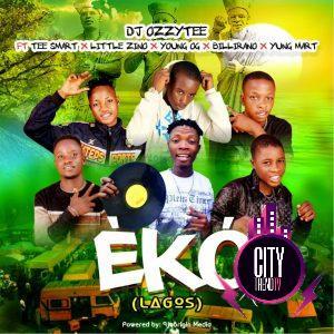 DJ Ozzytee ft. Tee Smart x Little Zino x Young OG x Bill