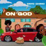 Dayo Chino — On God