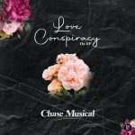 Download Chase Musical — Love Conspiracy EP Zip