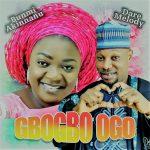 Evang. Dare Melody & Bunmi Akinnaanu Adeoye – Gbogbo Ogo