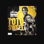Hypeman Standard — Toto Sweet (Refix) ft. DJ Double Kay