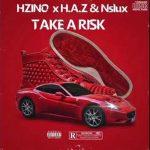 Hzino x H.A.Z x Nslux — Take A Risk