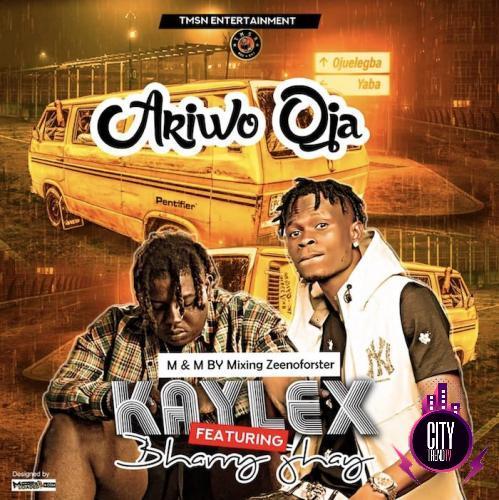 Kaylex ft. Barry Jhay – Ariwo Oja