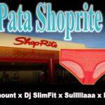 Paramount ft. DJ Slimfit & Sulaa x Iju Tiger – Pata Shoprite (Refix)