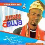 Sir Darlington Nwangwu — Egwu Abuja