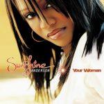 Sunshine Anderson — Heard It All Before