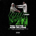 Tion Wayne x Russ Millions — Body Remix ft. Murda