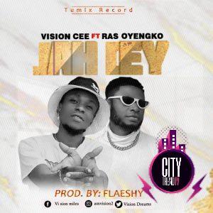 Vision Cee ft. Ray Oyengko – Jay Dey Prod. Flaeshy