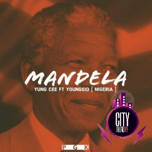Yung Cee ft. Youngsid — Mandela