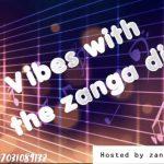 Zanga DJ Dhiin x DJ 4kerty x DJ Kush – Vibes With The Zanga DJ