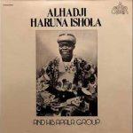 Alhadji Haruna Ishola — Ti Aba Lowo Ka Jeun To Dara Sinu