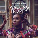 Amara La Negra — Walking Trophy Remix