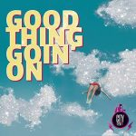 Andy Powell Linda Roan — Good Thing Goin On