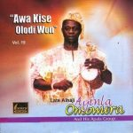 Ayinla Omowura — Awa Ki Se Olodi Won