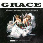 Bobby Thomas ft. Seyi Vibez — Grace