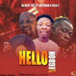 DJ Ozzytee ft. Iju Tiger x Fela 2 — Hello Egbon (Refix)
