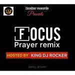 DJ Rocker — Focus Prayer Remix