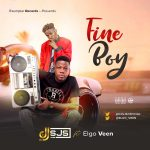 DJ Sjs ft. Elgo Veen – Fine Boy