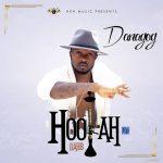Danagog ft. Davido — Hookah