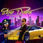 Dayo Chino — Slow Down