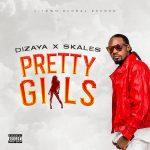 Dizaya — Pretty Girls ft. Skales