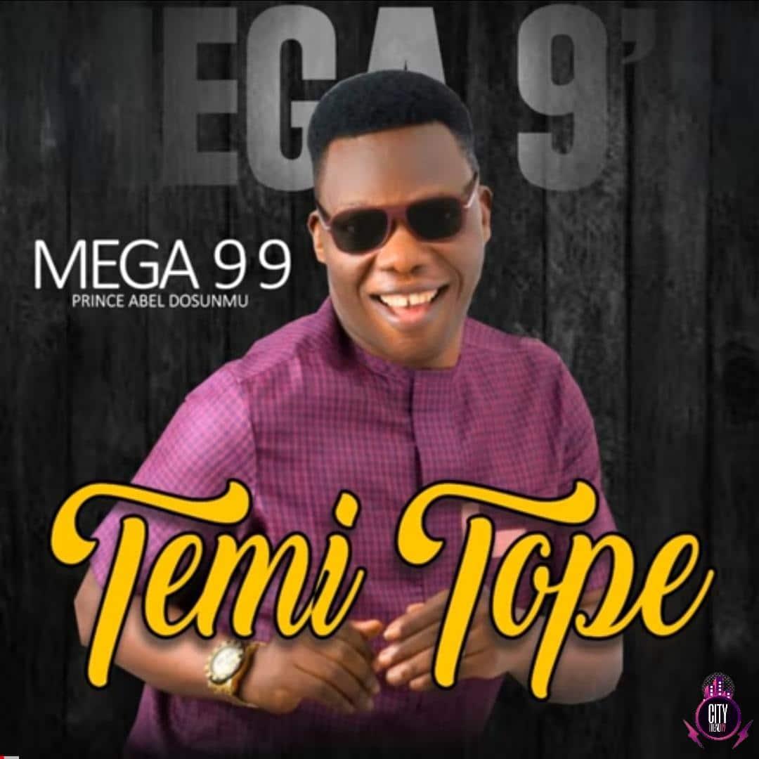 Download Mega 99 — Temi Tope Zip