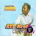 General Prince Adekunle — You Tell Me that You Love Me Baby (Juju) / Aye Nreti Eleya (Medley 1)