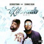 Georgetown – Kilobade Remix ft. Chinko Ekun