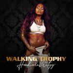 HoodCelebrityy — Walking Trophy