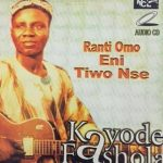 Kayode Fashola — Rantiomo Eni Tiwo N Se