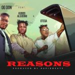 OG Don ft. Kudos Alujoonu Otega – Reasons