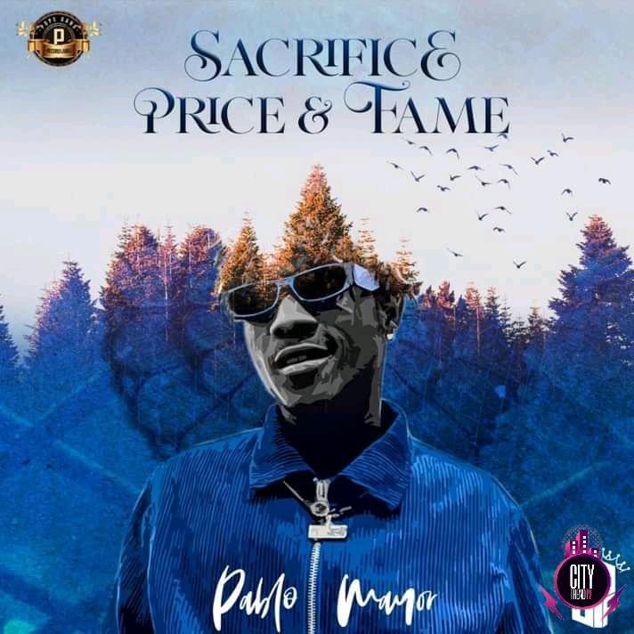 Download EP: Pablo Mayor — Sacrifice, Price & Fame (Zip)