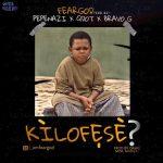 Pepenazi — Kilofeshe? ft. Qdot & Bravo G