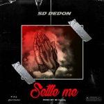 SD Dedon – Settle Me Prod. Mr Goody