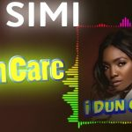 Simi — I Dun Care