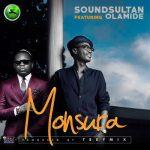 Sound Sultan ft. Olamide — Monsura