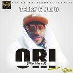 Terry G — Ori My Head