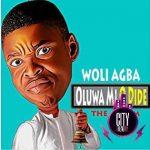 Woli Agba — Oluwa Mi O Dide