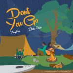 YungAce – Dont You Go ft. Bella Alubo