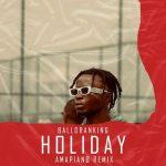 Balloranking — Holiday Amapiano Remix