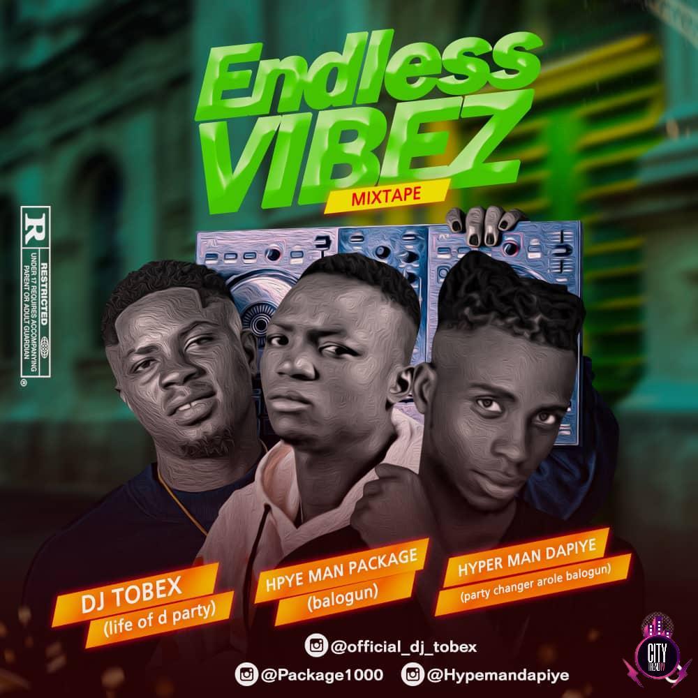 DJ Tobex ft. Hypeman Package Hypeman Dapiye — Endless Vibez Mix
