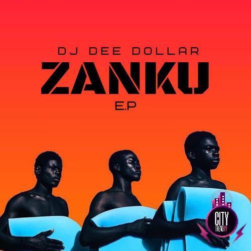 Download DJ Dee Dollar — Zanku Riddim Complete EP